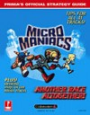Micro Maniacs (UK): Prima's Official Strategy Guide - Julian Gale