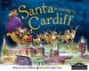 Santa Is Coming to Cardiff - Steve Smallman