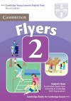 Cambridge Flyers 2: Examination Papers from University of Cambridge ESOL Examinations: English for Speakers of Other Languages - Cambridge University Press