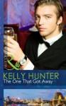 The One That Got Away (Mills & Boon Modern) - Kelly Hunter