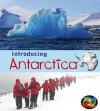 Introducing Antarctica - Anita Ganeri