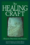 The Healing Craft - Gavin Bone, Janet Farrar, Stewart Farrar
