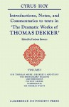 Introductions, Notes and Commentaries to Texts in ' the Dramatic Works of Thomas Dekker ' - Cyrus Hoy, Fredson Bowers