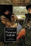 The Cambridge Companion to Victorian Culture (Cambridge Companions to Culture) - Francis O'Gorman