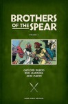 Brothers of the Spear Archives Volume 1 - Jesse Marsh, Gaylord DuBois, Russ Manning