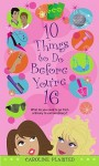 10 Things to Do Before You're 16 - Caroline Plaisted