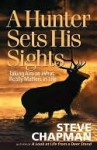 Hunter Sets His Sights - Steve Chapman
