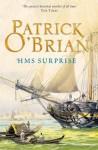 HMS Surprise: Aubrey/Maturin series, book 3 - Patrick O'Brian