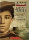 Iron Thunder: An I Witness Novel (The Battle Between The Monitor & The Merrimac) - Avi