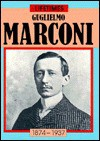 Guglielmo Marconi - Richard Tames