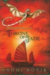 Throne of Jade - Naomi Novik, Anke Eissmann