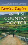 An Irish Country Doctor (Irish Country Books) - Patrick Taylor