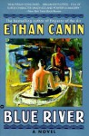 Blue River - Ethan Canin