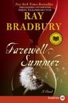 Farewell Summer LP - Ray Bradbury