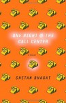 One Night at the Call Center - Chetan Bhagat