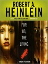 For Us, the Living: A Comedy of Customs (MP3 Book) - Robert A. Heinlein, Malcolm Hillgartner