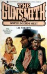 The Gunsmith #050: When Legends Meet - J.R. Roberts