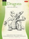 Drawing: Dragons: Learn to Draw Step by Step - Michael Dobrzycki