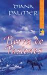 Tierra de pasiones (Mira) (Spanish Edition) - Diana Palmer