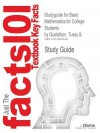 Studyguide for Basic Mathematics for College Students by Gustafson, Tussy &, ISBN 9780534435837 - Cram101 Textbook Reviews