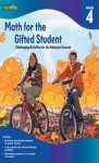 Math for the Gifted Student Grade 4 (For the Gifted Student) - Flash Kids Editors