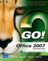 Go! with Office 2007, Introductory Value Pack (Includes Myitlab for Go! with Microsoft Office 2007 & Microsoft Office 2007 180-Day Trial 2008) - Shelley Gaskin, Robert L. Ferrett, Alicia Vargas, Suzanne Marks