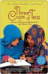 Three Cups of Tea: One Man's Journey to Change the World... One Child at a Time - Greg Mortenson