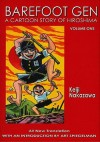 Barefoot Gen, Volume One: A Cartoon Story of Hiroshima - Keiji Nakazawa, Art Spiegelman, Project Gen