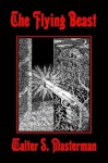 The Flying Beast - Walter S. Masterman