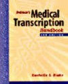 Delmar's Medical Transcription Handbook - Rachelle S. Blake