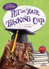 Put on Your Thinking Cap: And Other Expressions about School - Matt Doeden
