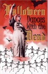 Halloween, Dances with the Dead - Jean M. Goldstrom