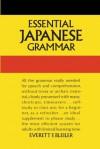 Essential Japanese Grammar (Dover Language Guides Essential Grammar) - E.F. Bleiler