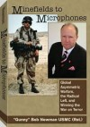 Minefields to Microphones: Global Assymetric Warfare, the Radical Left, and Winning the War on Terror - Bob Newman