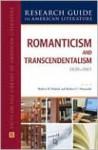 Romanticism and Transcendentalism, 1820-1865 - Robert D. Habich, Robert C. Nowatzki