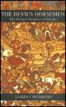 Phoenix: The Devil's Horsemen: The Mongol Invasion of Europe - James Chambers