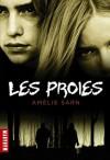 Les proies - Amélie Sarn