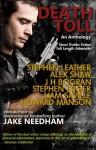 Death Toll - Stephen Leather, Alex Shaw, J.H. Bogran, Stephen Edger, Liam Saville, Howard Manson, K.K. Chamberlain, Jake Needham