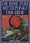 Jules Verne: Die Reise zum Mittelpunkt der Erde (Illustriert) (German Edition) - Jules Verne