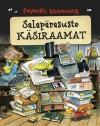 Salapärasuste käsiraamat - Mauri Kunnas, Kadi Uustalu