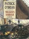 Treason's Harbour (Audio) - Patrick O'Brian, Simon Vance