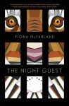 The Night Guest - Fiona McFarlane