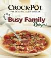 Busy Family Recipes - Publications International Ltd., Favorite Brand Name Recipes