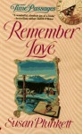 Remember Love - Susan Plunkett