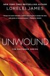 Unwound - Lorelei James