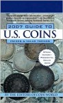 Coin World 2007 Guide to U.S.Coins: Prices & Value Trends - Coin World editors