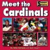 Meet the Cardinals - Mike Kennedy, Mark Stewart
