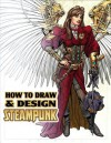 How to Draw & Design Steampunk Supersize TP - Rod Espinosa