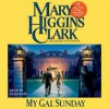 My Gal Sunday: Henry and Sunday Stories (Audio) - Eliza Foss, Mary Higgins Clark
