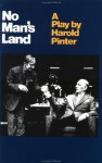 No Man's Land - Harold Pinter
